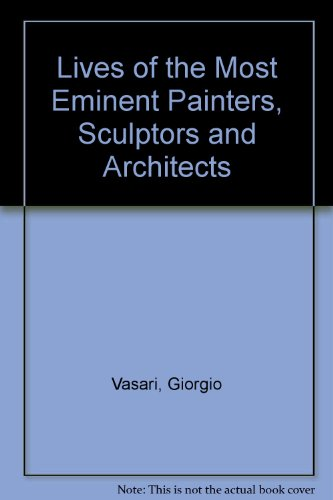 9780404097301: Lives of the Most Eminent Painters, Sculptors and Architects