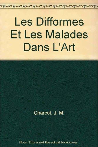 9780404100155: Les Difformes Et Les Malades Dans L'Art