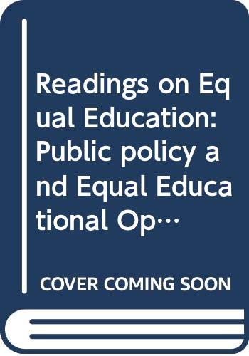 9780404101213: Public Policy and Equal Educational Opportunity: School Reforms, Postsecondary Encouragement and State Policies on Postsecondary Education: 21 (Readings on Equal Education)