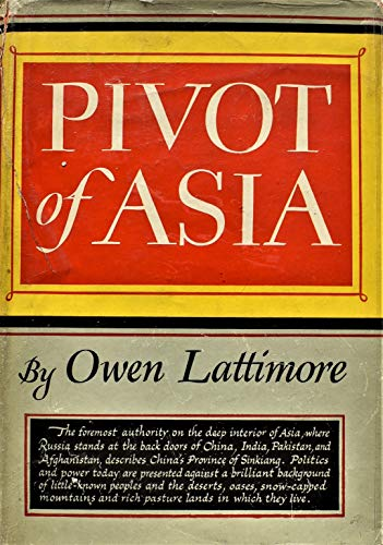 9780404106348: Pivot of Asia: Sinkiang and the inner Asian frontiers of China and Russia