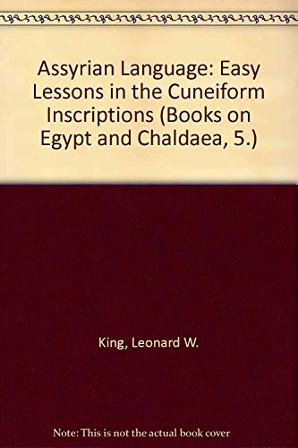 9780404113513: Assyrian Language: Easy Lessons in the Cuneiform Inscriptions