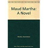 9780404113681: Maud Martha: A Novel