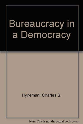 9780404115494: Bureaucracy in a Democracy