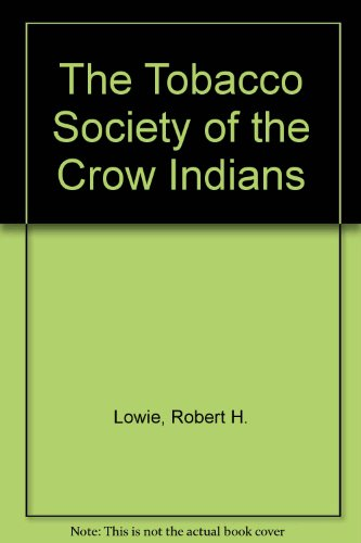 9780404118785: The Tobacco Society of the Crow Indians