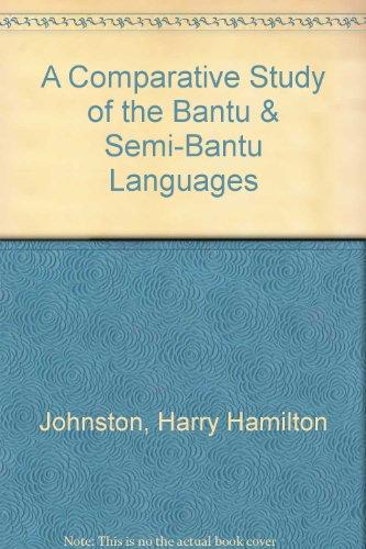 9780404120924: A Comparative Study of the Bantu & Semi-Bantu Languages