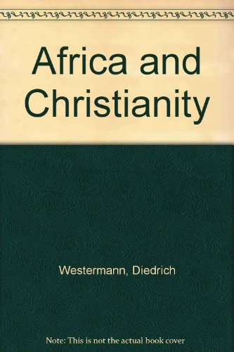 Africa and Christianity: Westermann, Diedrich