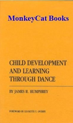 9780404126681: Child Development and Learning Through Dance (Ams Studies in Education)