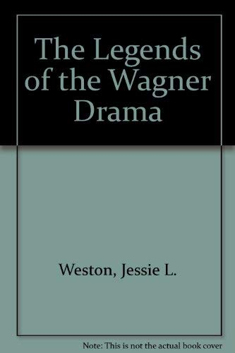 9780404131326: The Legends of the Wagner Drama