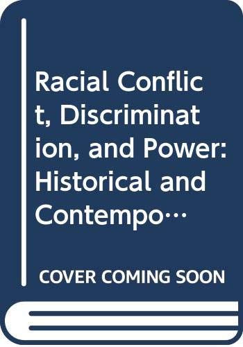 9780404131401: Racial Conflict, Discrimination, and Power: Historical and Contemporary Studies