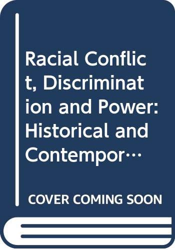 9780404131449: Racial Conflict, Discrimination and Power: Historical and Contemporary Studies