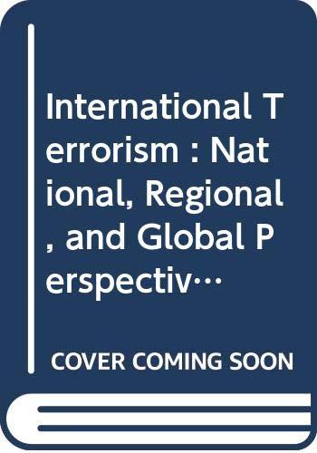 9780404131463: International Terrorism : National, Regional, and Global Perspectives