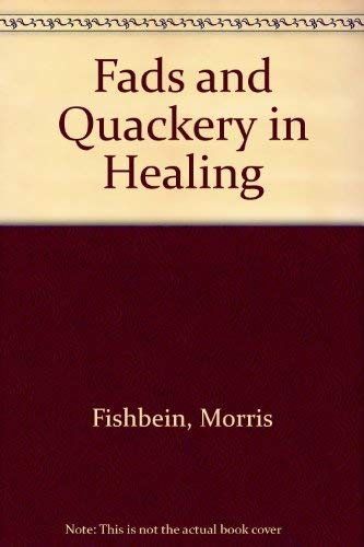9780404132606: Fads and Quackery in Healing