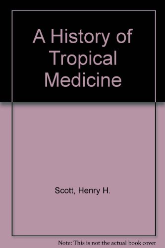9780404134303: A History of Tropical Medicine