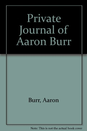 9780404137106: Private Journal of Aaron Burr