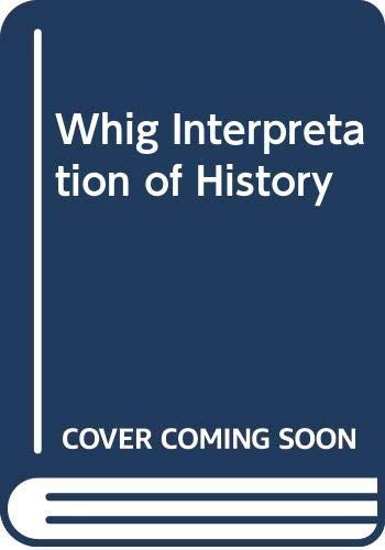 9780404145156: Whig Interpretation of History