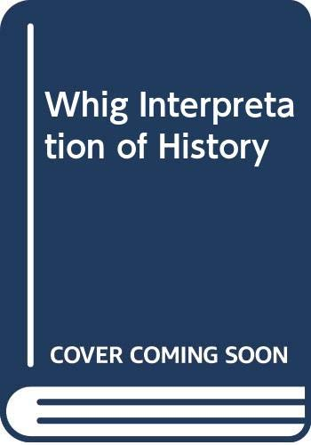 9780404145156: Whig Interpretation of History