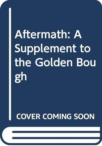 9780404145439: Aftermath: A Supplement to the Golden Bough