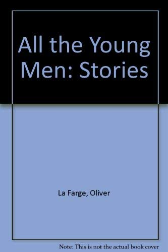 9780404145668: All the Young Men: Stories