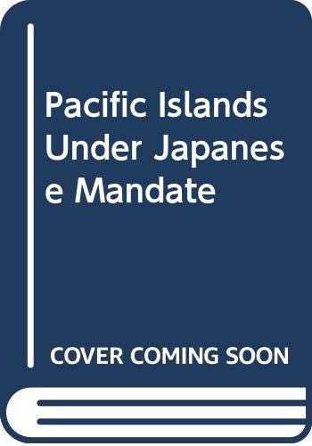 9780404146368: Pacific Islands Under Japanese Mandate
