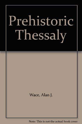 9780404147341: Prehistoric Thessaly