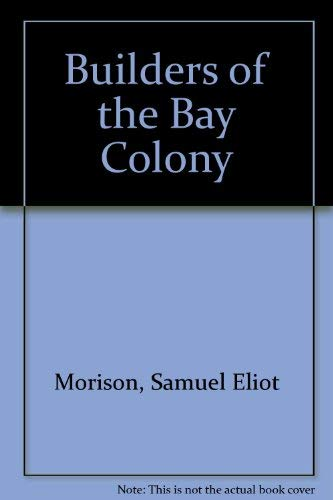 9780404147419: Builders of the Bay Colony