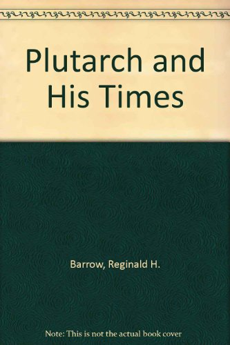 9780404152765: Plutarch and His Times