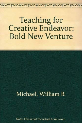 9780404152925: Teaching for Creative Endeavor: Bold New Venture