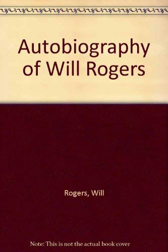9780404152932: Autobiography of Will Rogers