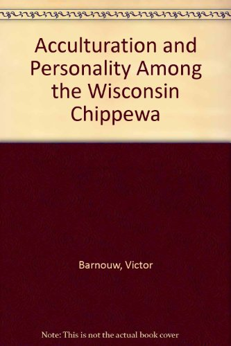 9780404154813: Acculturation and Personality Among the Wisconsin Chippewa