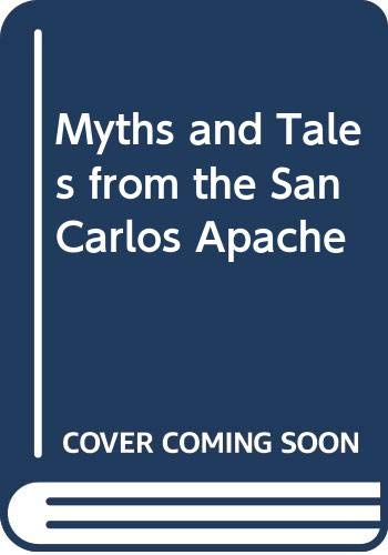 9780404155483: Myths and Tales from the San Carlos Apache
