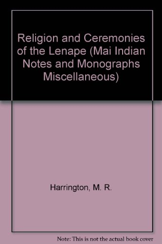 9780404155728: Religion and Ceremonies of the Lenape (Mai Indian Notes and Monographs Miscellaneous)