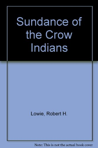 9780404156244: Sundance of the Crow Indians
