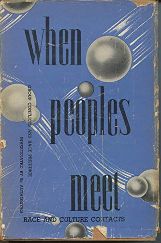 9780404159474: When People Meet, a Study in Race and Culture Contacts