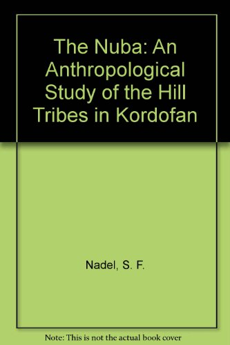 9780404159573: The Nuba: An Anthropological Study of the Hill Tribes in Kordofan