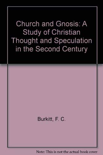 9780404161040: Church and Gnosis: A Study of Christian Thought and Speculation in the Second Century