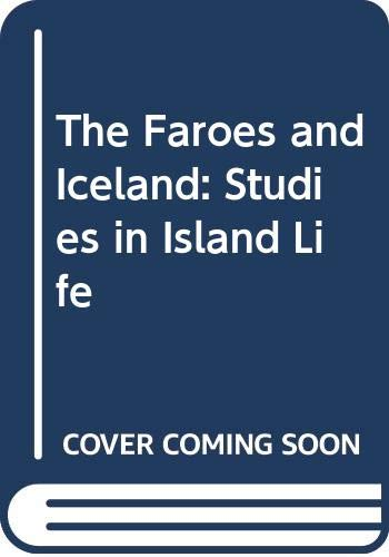 9780404164959: The Faroes and Iceland: Studies in Island Life
