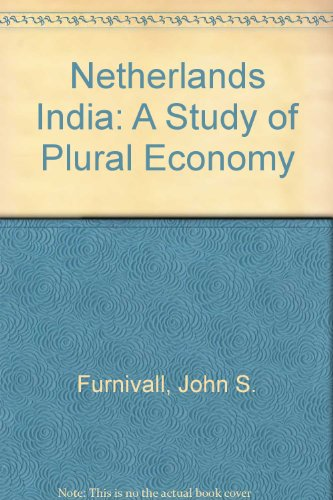 9780404167127: Netherlands India: A Study of Plural Economy