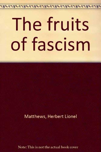 9780404169558: The fruits of fascism