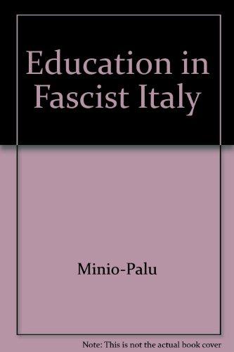 Education in Fascist Italy: Minio-Palu