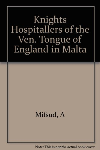 Knights Hospitallers of the Ven. Tongue of: Mifsud, A