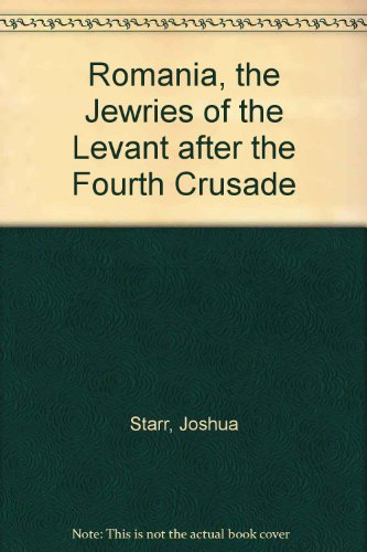 9780404170363: Romania, the Jewries of the Levant after the Fourth Crusade