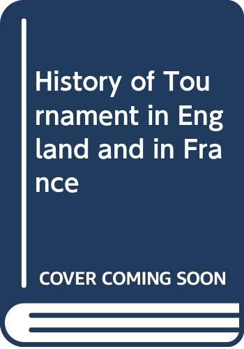 9780404171384: History of Tournament in England and in France