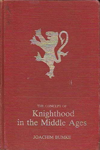 9780404180348: The Concept of Knighthood in the Middle Ages (Ams Studies in the Middle Ages) (English and German Edition)