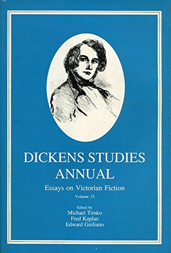 Dickens Studies Annual: Essays on Victorian Fiction: Vol 15: Timko, Michael (Editor)