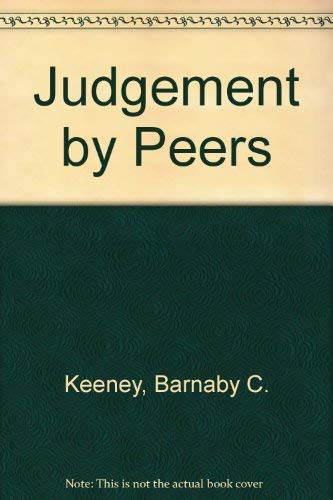 Judgment By Peers: Keeney, Barnaby C.