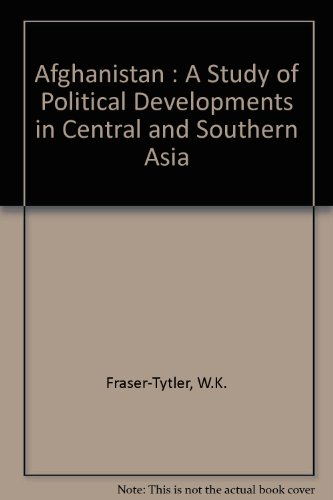 9780404189624: Afghanistan: A Study of Political Developments in Central and Southern Asia