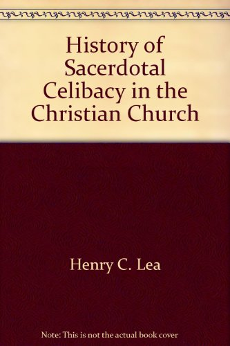 9780404191153: History of Sacerdotal Celibacy in the Christian Church