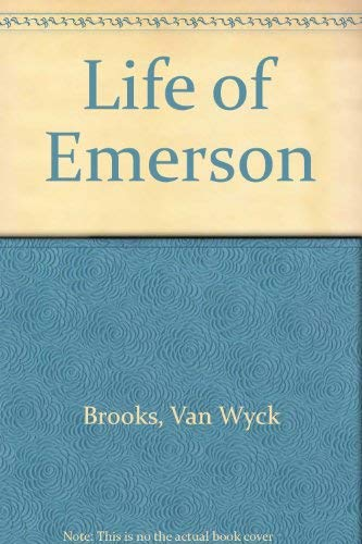 Life of Emerson (9780404192525) by Van Wyck Brooks