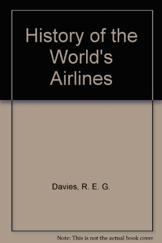 9780404193256: History of the World's Airlines