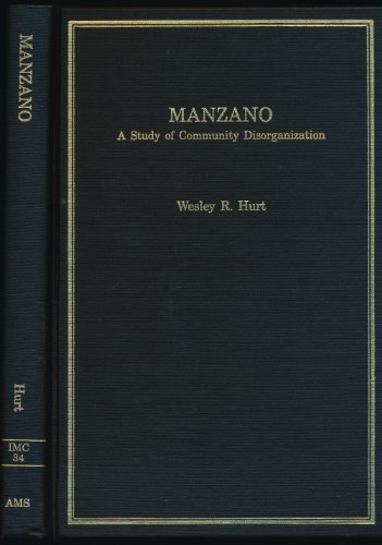 9780404194444: Manzano: A Study of Community Disorganization (Immigrant Communities and Ethnic Minorities in the United States and Canada, 34)